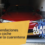 Recomendaciones para tu coche en cuarentena